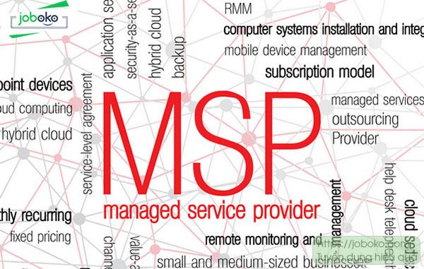 Managed Service Provider là gì? Có nên thuê đơn vị cung cấp dịch vụ công nghệ thông tin? – Joboko