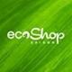 Cửa hàng EcoShop Sài Gòn